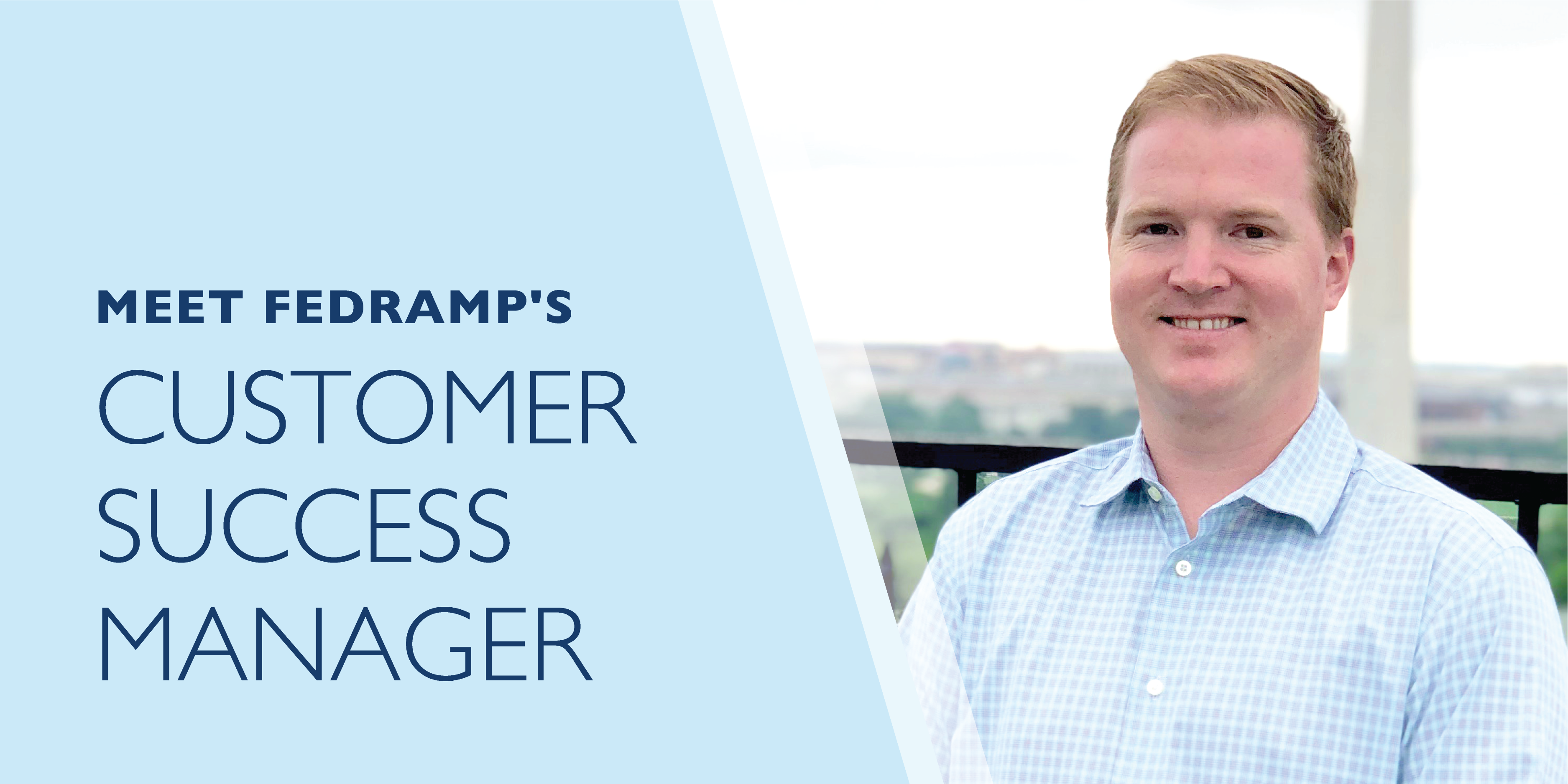 Meet FedRAMP's Customer Success Manager